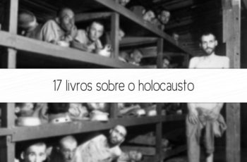 17 livros sobre o holocausto