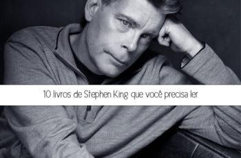 10 livros de Stephen King que você precisa ler