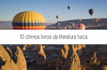 10 ótimos livros da literatura turca
