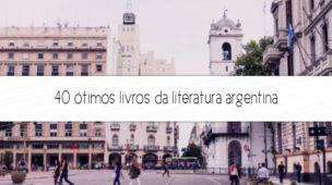 livros da literatura argentina