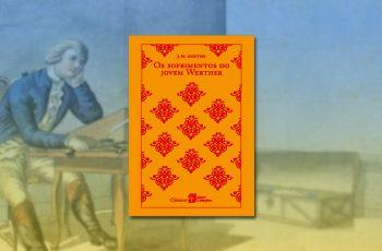 Resenha de Os Sofrimentos do Jovem Werther, de Goethe